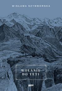 Wołanie do Yeti - Wisława Szymborska | mała okładka