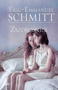 Zazdrośnice - Eric-Emmanuel Schmitt | mała okładka