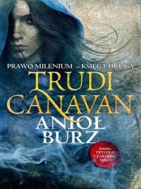 Prawo milenium. Anioł burz. Księga 2 - Trudi Canavan | mała okładka