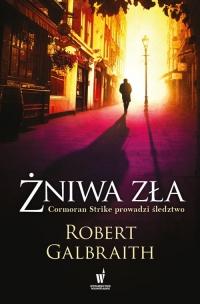 Żniwa zła  - Robert Galbraith (J.K. Rowling) | mała okładka