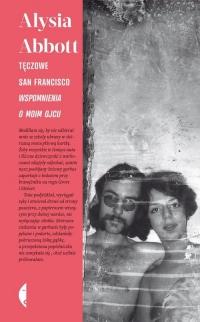 Tęczowe San Francisco. Wspomnienia o moim ojcu - Alysia Abbott   mała okładka