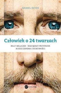 Człowiek o 24 twarzach - Daniel Keyes | mała okładka