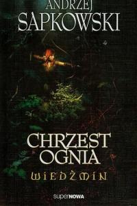 Wiedźmin 5. Chrzest ognia - Andrzej Sapkowski | mała okładka
