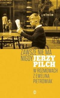Zawsze nie ma nigdy - Jerzy Pilch   mała okładka