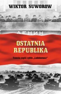 Ostatnia republika - Wiktor Suworow | mała okładka