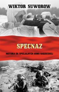 Specnaz. Historia sił specjalnych armii radzieckiej - Wiktor Suworow   mała okładka