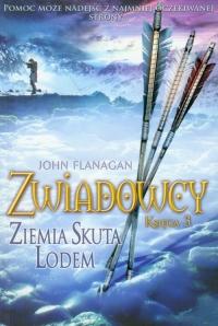 Zwiadowcy. Księga 3. Ziemia skuta lodem - John Flanagan | mała okładka