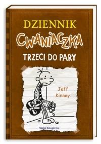 Dziennik cwaniaczka 7. Trzeci do pary - Jeff Kinney | mała okładka