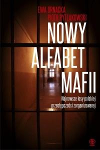 Nowy alfabet mafii - Ewa Ornacka, Piotr Pytlakowski | mała okładka