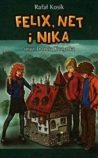 Felix, Net i Nika oraz Trzecia Kuzynka. Tom 7 - Rafał Kosik | mała okładka