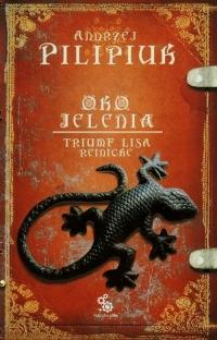 Oko jelenia. Triumf Lisa Reinicke - Andrzej Pilipiuk | mała okładka