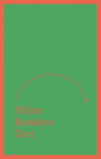 Żart - Milan Kundera | mała okładka