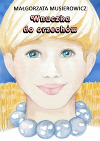 Wnuczka do orzechów - Małgorzata Musierowicz | mała okładka