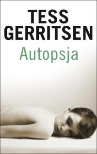 Autopsja - Tess Gerritsen | mała okładka