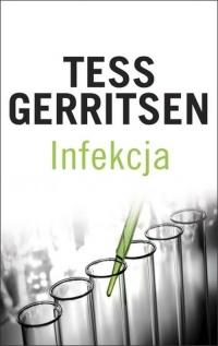 Infekcja - Tess Gerritsen   mała okładka