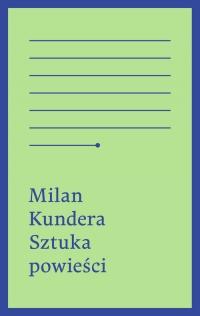 Sztuka powieści - Milan Kundera | mała okładka