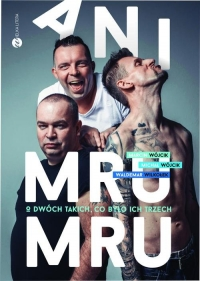 Ani Mru-Mru. O dwóch takich co było ich trzech - Marcin Wójcik , Michał Wójcik, Waldemar Wilko | mała okładka