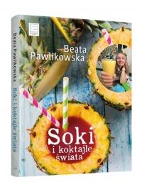 Soki i koktajle świata - Beata Pawlikowska   mała okładka