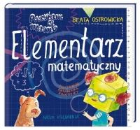 Poczytam ci mamo. Elementarz matematyczny - Beata Ostrowicka | mała okładka