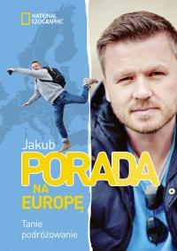 Pora na Europę. Tanie podróżowanie - Jakub Porada | mała okładka