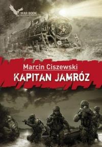 Kapitan Jamróz - Marcin Ciszewski | mała okładka