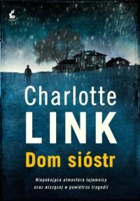 Dom sióstr - Charlotte Link | mała okładka