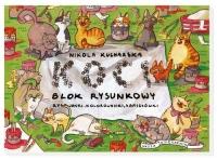 Koci blok rysunkowy - Nikola Kucharska   mała okładka