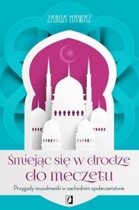 Śmiejąc się w drodze do meczetu - Zarqa Nawaz | mała okładka