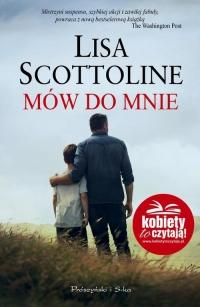 Mów do mnie - Lisa Scottoline | mała okładka