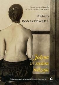 Jedyna w swoim rodzaju - Elena Poniatowska   mała okładka
