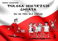 Polska mistrzem świata, czyli nie ma piłki bez kantów - Janusz Kożusznik   mała okładka