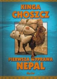 Pierwsza wyprawa Nepal - Kinga Choszcz   mała okładka