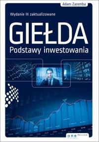 Giełda Podstawy inwestowania - Adam Zaremba | mała okładka