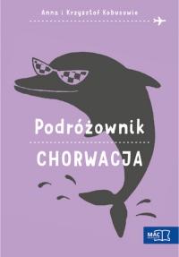 Podróżownik Chorwacja - Kobus Anna, Kobus Krzysztof | mała okładka