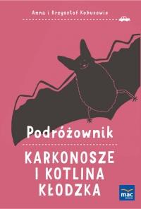 Podróżownik. Karkonosze i Kotlina Kłodzka - Kobus Anna, Kobus Krzysztof | mała okładka