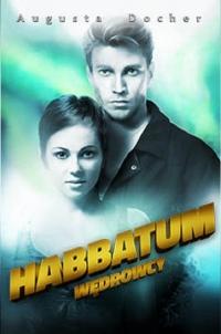 Habbatum. Wędrowcy - Augusta Docher | mała okładka
