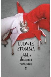 Polskie złudzenia narodowe - Ludwik Stomma | mała okładka