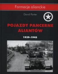 Pojazdy pancerne aliantów 1939- 1945 - David Porter | mała okładka