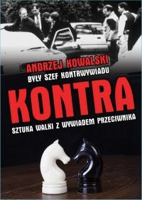 Kontra. Sztuka walki z wywiadem przeciwnika - Andrzej Kowalski | mała okładka
