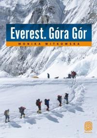Everest. Góra Gór - Monika Witkowska   mała okładka