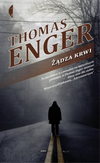 Żądza krwi - Thomas Enger | mała okładka