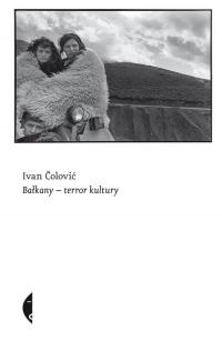 Bałkany- terror kultury - Ivan Čolović   mała okładka