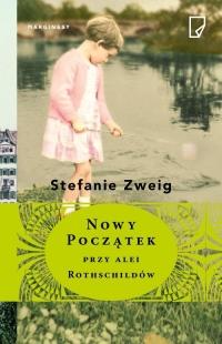 Nowy początek przy alei Rothschildów - Stefanie Zweig | mała okładka