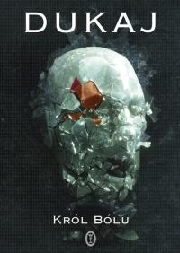Król Bólu - Jacek Dukaj   mała okładka