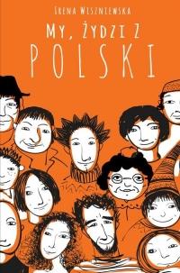 My, Żydzi z Polski - Irena Wiszniewska | mała okładka
