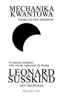 Mechanika kwantowa Teoretyczne minimum - Susskind Leonard, Friedman Art   mała okładka
