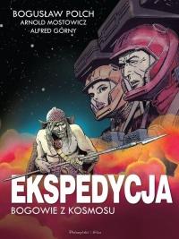 Ekspedycja - Bogowie z kosmosu. Wydanie kolekcjonerskie - Polch Bogusław, Górny Alfred, Mostowicz Arnold | mała okładka