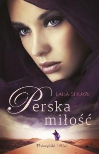Perska miłość - Laila Shukri   mała okładka