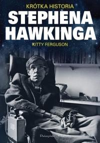 Krótka historia Stephena Hawkinga - Kitty Ferguson   mała okładka