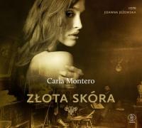 Złota skóra - Carla Montero | mała okładka